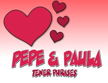 Spanish Tener Phrases Pepe and Paula Reading