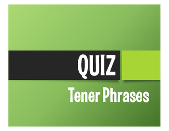 Spanish Tener Phrases Quiz