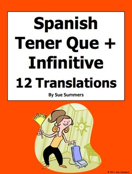 Spanish Tener Que + Infinitive 12 Translations Worksheet