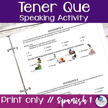 Spanish Tener Que Speaking Activity
