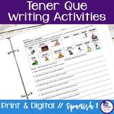 Spanish Tener Que Writing Activities