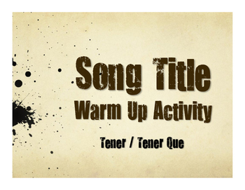 Spanish Tener Song Titles