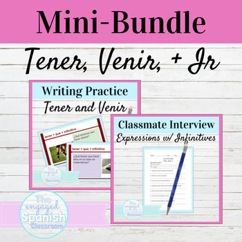 Spanish Tener, Venir, and Ir expressions with infinitives MINI BUNDLE