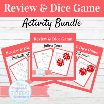 DICE GAME BUNDLE: 11 Bundles of review + Dice games for various Spanish tenses