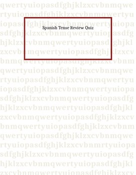 Spanish Tense Review Quiz
