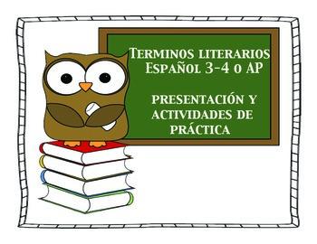 Spanish Terminos Literarios Literary Terms presentation and activities