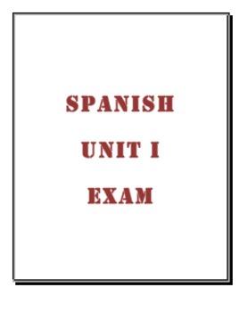 Spanish Test: Unit I