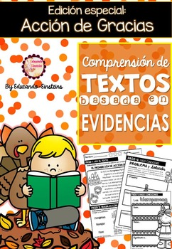 Spanish Text Based Evidence Reading Passages. Thanksgiving Edition.