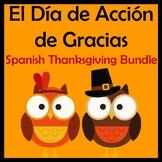 Spanish Thanksgiving Activities Bundle - El Dia de Accion