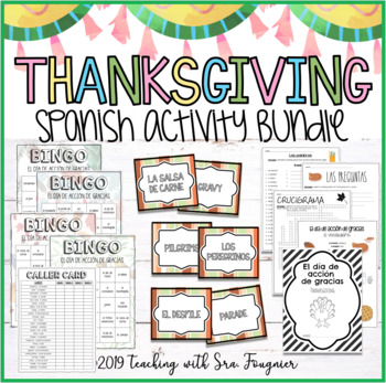 Spanish Thanksgiving Activities Bundle - El día de acción de gracias