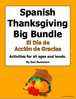 Spanish Thanksgiving Big Bundle - Multilevel Activities for All Ages and Grades