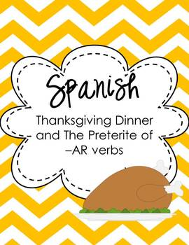 Spanish Preterite of -AR verbs Thanksgiving Thematic Unit