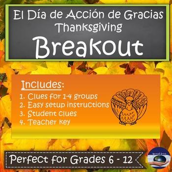 Spanish Thanksgiving - El Día de Acción de Gracias - Breakout EDU