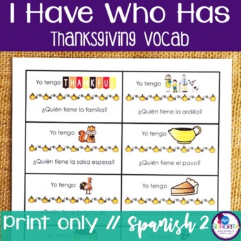 Spanish Thanksgiving I Have Who Has Game