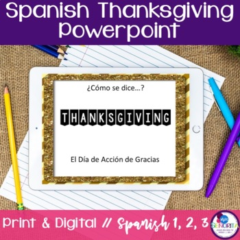 Spanish Thanksgiving Powerpoint & Notes