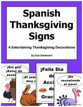Spanish Thanksgiving Signs / Classroom Decorations - El Día de Acción de Gracias