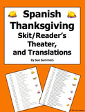 Spanish Thanksgiving Skit / Reader's Theater, and Translations