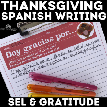 Spanish Thanksgiving Writing Prompt - Doy gracias por - I am thankful for