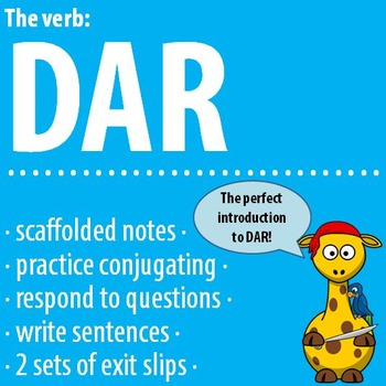 Spanish - The verb: DAR - Intro, Practice, Respond, Write!