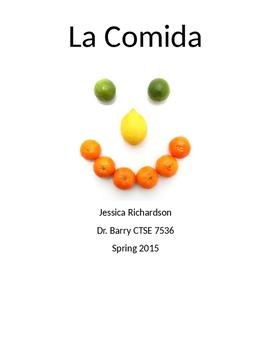 "Spanish Thematic Unit ""La Comida"""