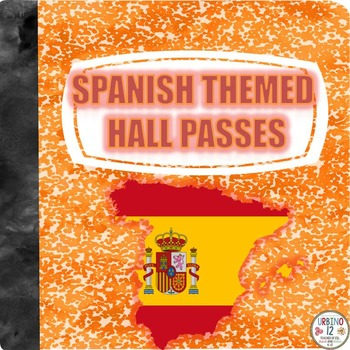 Spanish  Themed Hall Passes