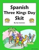 Spanish Three Kings Day Skit Speaking Activity