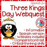 Spanish - Three Kings Day Webquest - SPANISH Version