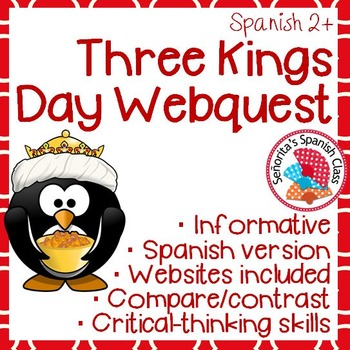 Spanish - Three Kings Day Webquest - SPANISH Version