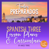 Spanish Three Lesson Plans and Curriculum for an Entire Year Digital Version