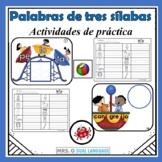 Spanish Three-Syllable Words. Palabras Trisílabas