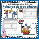 Spanish Three-Syllable Words. Palabras Trisílabas