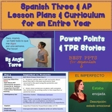 Spanish Three and AP Lesson Plans and Curriculum for an Entire Year