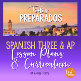 Spanish Three and AP Lesson Plans (VHL) and Curriculum for an Entire Year Bundle