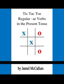 Spanish Tic Tac Toe - Regular AR Verbs in the Present Tense