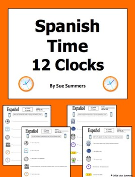 Spanish Time 12 Clocks With Time Worksheet