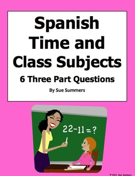 Spanish Time and Class Subjects Responses Worksheet