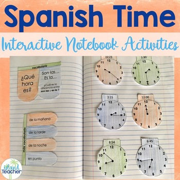 Spanish Time Interactive Notebook Activities