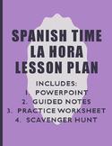 Spanish Time Lesson Plan
