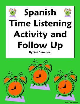 Spanish Time Listening Activity Blank Clocks and Follow Up - El Tiempo