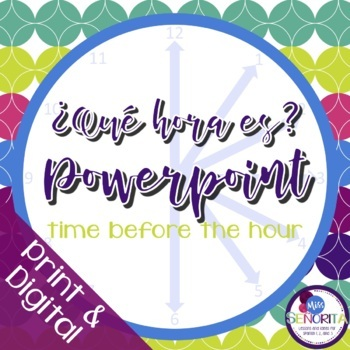 Spanish Time Powerpoint - before the hour :35-:55