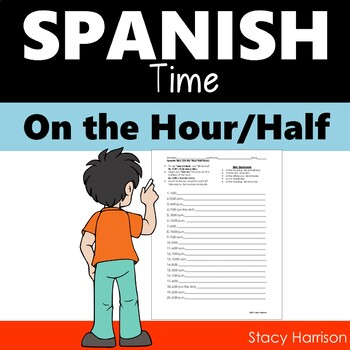 Spanish Time Practice (On the Hour/Half Hour) (La Hora)