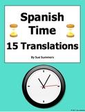 Spanish Time Practice Worksheet #1 - El Tiempo