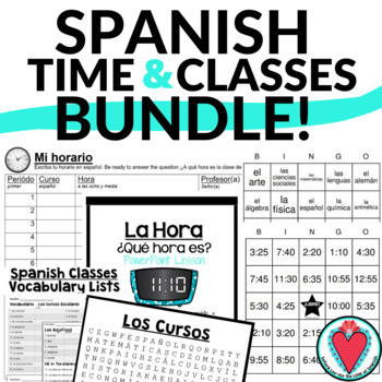 Spanish Time and Classes BUNDLE - Spanish Time Powerpoint,