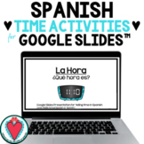 Telling Time in Spanish - Spanish Google Classroom™ - Dist