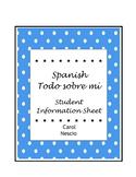 Spanish Todo sobre mí  ~  Student Information Sheet