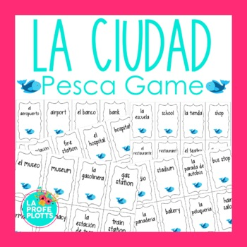 Spanish City & Places Vocabulary ¡Pesca! (Go Fish) Game