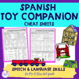 Spanish Toy Companion Speech & Language Cheat Sheet Guides