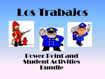 Spanish Trabajos-Presentation and student worksheets