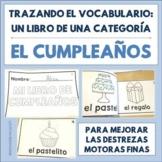 Spanish Speech Therapy Tracing Mini-Book: El cumpleaños - Birthday