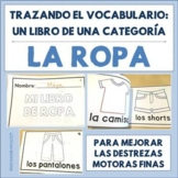 Spanish Tracing Mini-Book: La ropa - Clothing